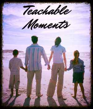 teachable moments for parents